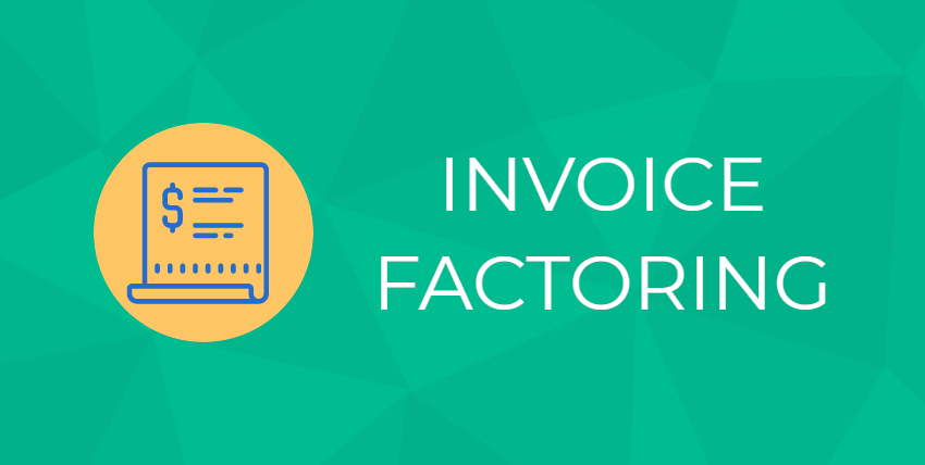 Everything You Need To Know About Invoice Factoring