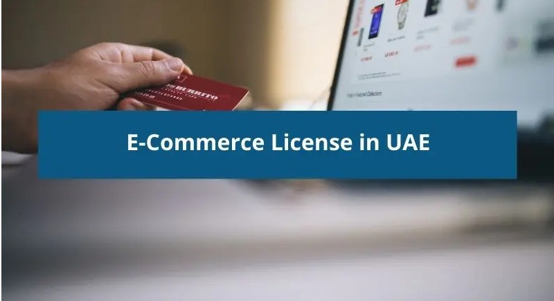 E-commerce license UAE 2021